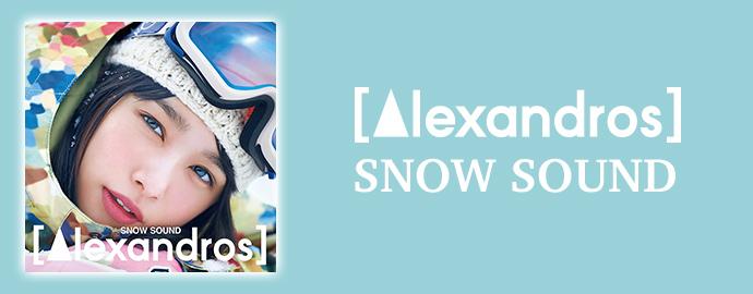 SNOW SOUND - [Alexandros]
