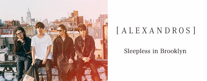 Sleepless in Brooklyn - [Alexandros]