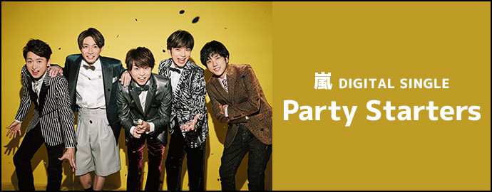Party Starters - 嵐