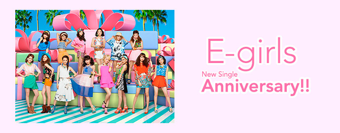Anniversary!! - E-girls