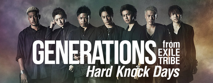 Hard Knock Days - GENERATIONS from EXILE TRIBE
