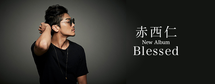 Blessed - 赤西仁