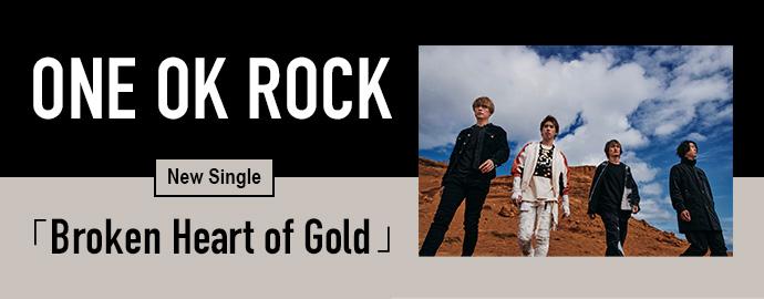 Broken Heart of Gold - ONE OK ROCK
