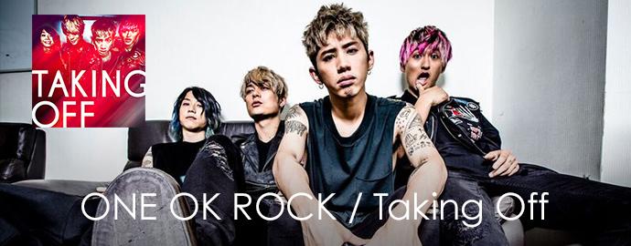 Taking Off - ONE OK ROCK