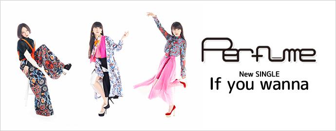 If you wanna - Perfume